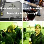 Doen: de Hertog Jan brouwerij. Ookal is bier ranzig.