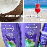 Andrélon Kokos Boost: is het wat?