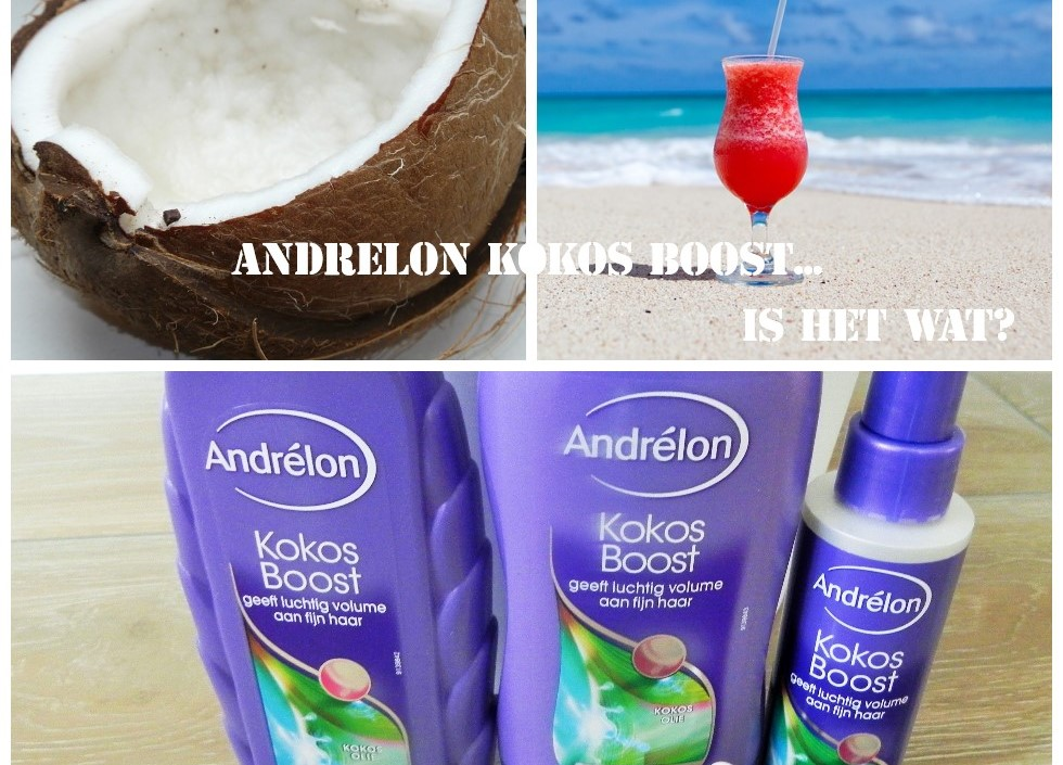 Andrelon, kokos, kokos boost shampoo, shampoo, blog, review, lifestyleblog, La Log