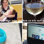 Eerste prikje, wijn drinken en iets met plassen: een half weeklogje