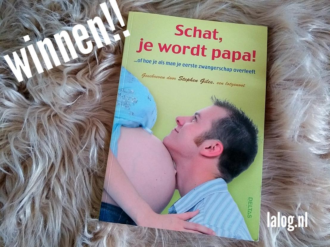 Winactie, winnen, weggeefactie, winactie blog, boek winnen, aanstaande vader, schat je wordt papa, vader worden, mamablog, mamablogger, lalog, lalog.nl, lalogblog